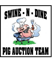 Swine N Dine Pig Auction Team
